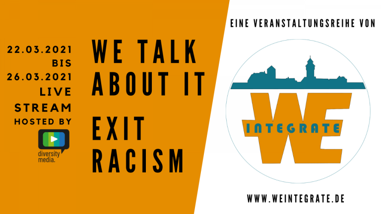 """Livestreams zu """"We talk about it! Exit racism!"""""""